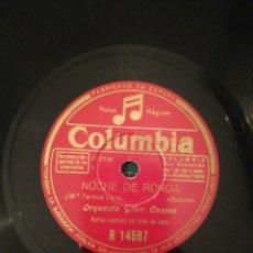Discos de pizarra: DISCO DE PIZARRA DE 78RPM-ORQUESTA GRAN CASINO-LA ULTIMA NOCHE/NOCHE DE RONDA. Lote 193852592