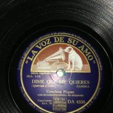 Discos de pizarra: DISCO PIZARRA DE 78RPM-CONCHITA PIQUER-ALMUDENA/DIME QUE ME QUIERES.. Lote 193854231