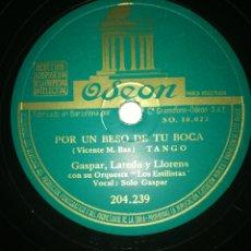 Discos de pizarra: DISCO PIZARRA 78RPM-GASPAR LAREDO Y LLORENS-POR UN BESO DE TU BOCA/ALMA LLANERA.. Lote 193855386