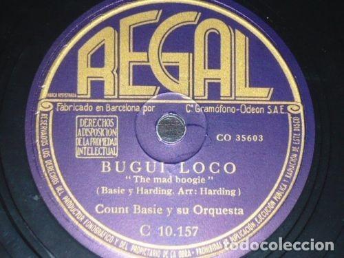 DISCO 78 RPM - REGAL - COUNT BASIE - ORQUESTA - BUGUI LOCO - FRIO - JAZZ - PIZARRA (Música - Discos - Pizarra - Jazz, Blues, R&B, Soul y Gospel)
