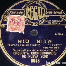 Discos de pizarra: DISCO 78 RPM - REGAL - ORQUESTA KNICKERBOCKERS - NEW YORK - RIO RITA - FILM - FOXTROT - PIZARRA. Lote 194232410