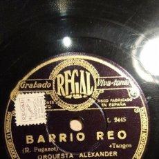 Discos de pizarra: DISCO 78 RPM - REGAL - ORQUESTA ALEXANDER - PARIS - JAZZ - BARRIO REO - TANGO - PIZARRA. Lote 194234292