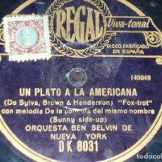 Discos de pizarra: DISCO 78 RPM - REGAL - ORQUESTA BEN SELVIN - NEW YORK - UN PLATO A LA AMERICANA - FILM - PIZARRA . Lote 194284292