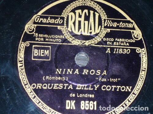 DISCO 78 RPM - REGAL - ORQUESTA BILLY COTTON - ORQUESTA MADRIGUERA - NINA ROSA - FOXTROT - PIZARRA (Música - Discos - Pizarra - Jazz, Blues, R&B, Soul y Gospel)