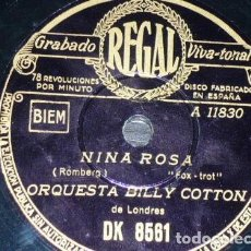 Discos de pizarra: DISCO 78 RPM - REGAL - ORQUESTA BILLY COTTON - ORQUESTA MADRIGUERA - NINA ROSA - FOXTROT - PIZARRA. Lote 194285320