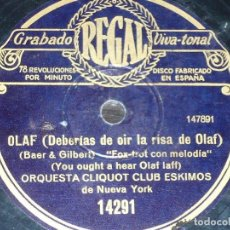 Discos de pizarra: DISCO 78 RPM - REGAL - ORQUESTA CLIQUOT CLUB ESKIMOS - NUEVA YORK - OLAF - FOXTROT - PIZARRA. Lote 194287222