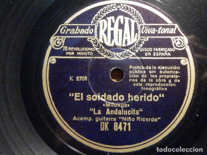 DISCO PIZARRA - REGAL DK 8471 - LA ANDALUCITA - SOLDADO HERIDO - QUE TRISTE Y QUE DOLOROSO (Música - Discos - Pizarra - Flamenco, Canción española y Cuplé)