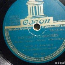 Discos de pizarra: DISCO PIZARRA - ODEON 204.323 - TOMÁS DE ANTEQUERA - HECHIZO CORDOBÉS - DE CADIZ A CARTAGENA. Lote 194642656