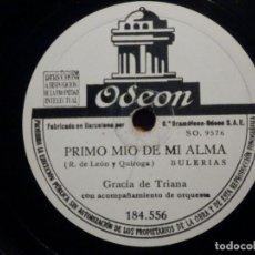 Discos de pizarra: DISCO DE PIZARRA - ODEON 184.556 - GRACIA DE TRIANA - PRIMO MIO DE MI ALMA - NO ME QUIERAS TANTO. Lote 194644583