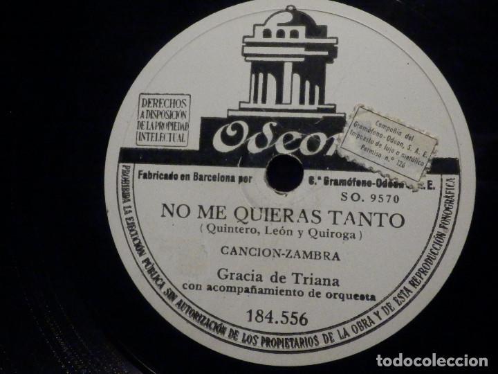 Discos de pizarra: Disco de Pizarra - Odeon 184.556 - Gracia de Triana - Primo mio de mi alma - No me quieras tanto - Foto 2 - 194644583