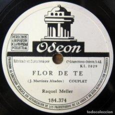 Discos de pizarra: RAQUEL MELLER - FLOR DE TÉ / LA VIOLETERA - CUPLE, VIOLETAS IMPERIALES - PIZARRA -. Lote 194956656