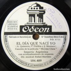 Discos de pizarra: IMPERIO ARGENTINA - EL DÍA QUE NACÍ YO / FALSA MONEDA - ZAMBRA, MORENA CLARA - PIZARRA -. Lote 194956893