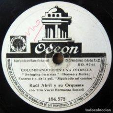 Discos de pizarra: RAÚL ABRIL Y ORQUESTA - COLUMPIANDOSE EN UNA ESTRELLA / CANCIÓN DE IRLANDA - HERMANAS RUSSELL. Lote 194958422