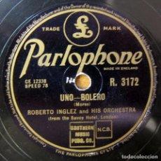 Discos de pizarra: ROBERTO INGLEZ Y ORQUESTA - UNO / FRENESÍ - BOLERO, BEGUINE - PIZARRA, HOTEL SAVOY. Lote 194962392