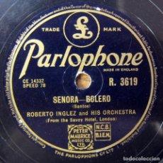 Discos de pizarra: ROBERTO INGLEZ Y ORQUESTA - SEÑORA / PENHA, PENA - BOLERO, SAMBA - PIZARRA, HOTEL SAVOY. Lote 194962738
