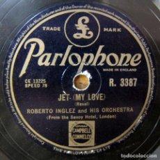 Discos de pizarra: ROBERTO INGLEZ Y ORQUESTA - JET (MY LOVE) / FIDGETTY SAMBA - PIZARRA, HOTEL SAVOY. Lote 194962888