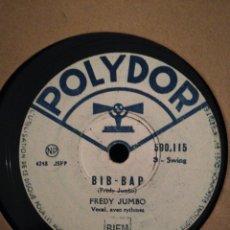 Discos de pizarra: DISCO DE PIZARRA 78RPM - FREDY JUMBO- BIP BAP/DOG SWING. Lote 194970348