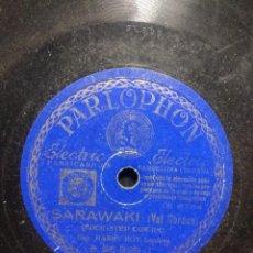 Discos de pizarra: DISCO DE PIZARRA : ORQUESTA HARRY ROY, LONDRES : SARAWAKI . Lote 195323005