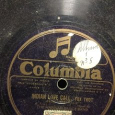 Discos de pizarra: DISCO DE PIZARRA : THE HANNAN DANCE BALL : INDIAN LOVE CALL. Lote 195324192