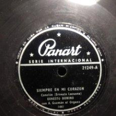 Discos de pizarra: DISCO DE PIZARRA : ERNESTO BONINO CON A. GUZMAN AL ORGANO : SIEMPRE EN MI CORAZON . Lote 195326372