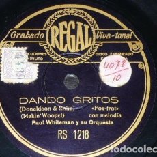 Discos de pizarra: DISCO 78 RPM - REGAL - PAUL WHITEMAN - ORQUESTA - DANDO GRITOS - MI ESTRELLA FAVORITA - PIZARRA. Lote 195468152