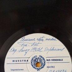 Discos de pizarra: DISCO 78 RPM - REGAL MUESTRA - ORQUESTA SAVOY HOTEL ORPHEANS - AMAME ESTA NOCHE - FOXTROT - PIZARRA. Lote 195714163