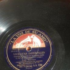 Discos de pizarra: VIOLETAS IMPERIALES LUIS MARIANO. Lote 195975350