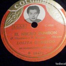Discos de pizarra: DISCO DE PIZARRA - COLUMBIA R 18471 - LOLITA GARRIDO - YO QUIERO TENER UN BOTE - EL NEGRO ZUMBON. Lote 196024873