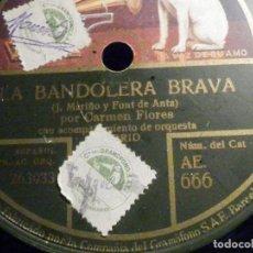 Discos de pizarra: PIZARRA - LA SINDICALISTA Y LA BANDOLERA BRAVA - CARMEN FLORES - GRAMOFO 263933-32. Lote 196025271