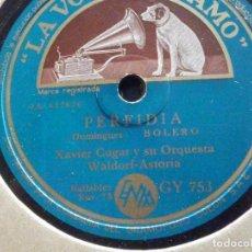 Discos de pizarra: PIZARRA LA VOZ DE SU AMO GY 753 - XAVIER CUGAT Y ORQUESTA - PERFIDIA - FRENESI - RUMBA. Lote 196026891