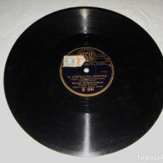 Discos de pizarra: DISCO DE PIZARRA. EL ATROPELLO DEL CHAUFFEUR. POR QUERER BAILAR. BOHEMIOS SEVILLANOS - LOS BERNAL. Lote 196153392
