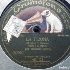 Discos de pizarra: PIZARRA - GRAMÓFONO 261093-94 - RICARDO CALVO - LA TIZONA - RÉPLICA AL VIREY -CANTO A LA ESPADA. Lote 196321540