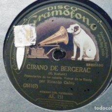 Discos de pizarra: PIZARRA - GRAMÓFONO AE 151 - RICARDO CALVO - CIRANO DE BERGERAC - EL ZAPATERO Y EL REY. Lote 196321612