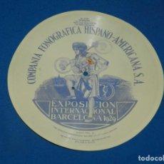 Discos de pizarra: (M2) DISCO FLEXIBLE. EXPOSICIÓN INTERNACIONAL DE BARCELONA 1929. RAREZA COMPAÑIA FONOGRÁFICA HISPANO. Lote 196779731