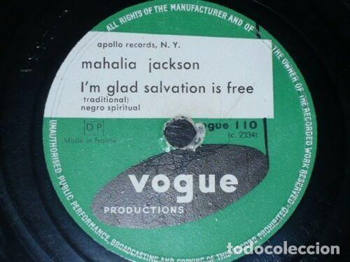 Discos de pizarra: DISCO 78 RPM - VOGUE - MAHALIA JACKSON - NEGRO ESPIRITUAL - I´M GLAD SALVATION IS FREE - PIZARRA - Foto 2 - 197473370