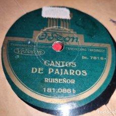 Discos de pizarra: CANTOS DE PAJAROS RUISEÑOR/CANARIO 10 25 CTMS ODEON 181.086 ESPAÑA SPAIN RARO. Lote 245920590