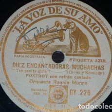 Discos de pizarra: DISCO 78 RPM - VSA - RONNIE MUNRO - ORQUESTA - JACK HYLTON - DIEZ ENCANTADORAS MUCHACHAS - PIZARRA. Lote 198560581