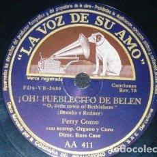 Discos de pizarra: DISCO 78 RPM - VSA - PERRY COMO - ORGANO - NOCHE SILENCIOSA - OH! PUEBLECITO DE BELEN - PIZARRA. Lote 198562508