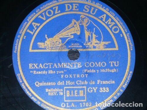 DISCO 78 RPM - VSA - QUINTETO HOT CLUB DE FRANCIA - EXACTAMENTE COMO TU - SENTIMENTAL - PIZARRA (Música - Discos - Pizarra - Jazz, Blues, R&B, Soul y Gospel)