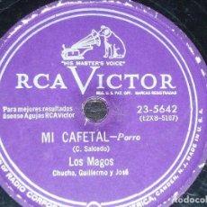 Discos de pizarra: DISCO 78 RPM - RCA VICTOR - LOS MAGOS - CHUCHO GUILLERMO JOSE - MI CAFETAL - PORRO - PIZARRA. Lote 200055471