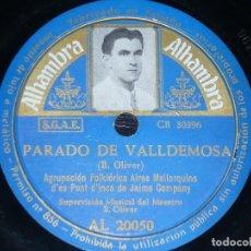 Discos de pizarra: DISCO 78 RPM - ALHAMBRA FOTO - AIRES MALLORQUINS PONT D´INCA - JAIME COMPANY - FOLKLORE - PIZARRA. Lote 200059256