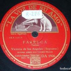 Discos de pizarra: DISCO 78 RPM - VSA - VICTORIA DE LOS ANGELES - OPERA - PIANO - FARRUCA - CLAVELITOS - PIZARRA. Lote 201526788