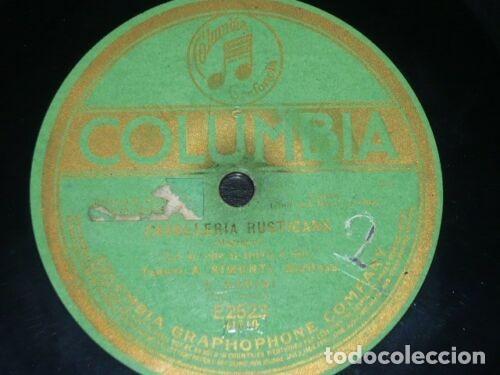 DISCO 78 RPM - COLUMBIA - BADINI - SIMONTI - OPERA - CAVALLERIA RUSTICANA - MASCAGNI - PIZARRA (Música - Discos - Pizarra - Clásica, Ópera, Zarzuela y Marchas)