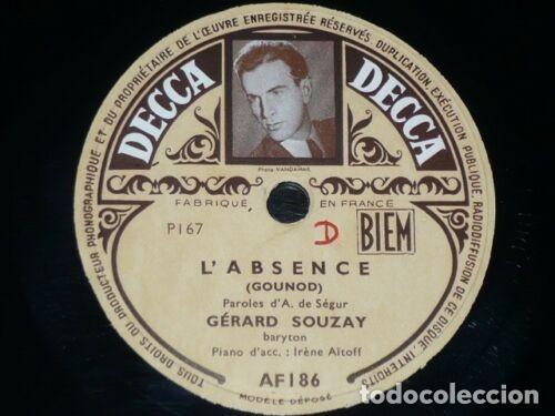 DISCO 78 RPM - DECCA FOTO - GERARD SOUZAY - MIGNON - GOUNOD - OPERA - IRENE AITOFF - PIANO - PIZARRA (Música - Discos - Pizarra - Clásica, Ópera, Zarzuela y Marchas)