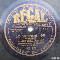 Discos de pizarra: JOSE MUÑOZ (PENA HIJO) PORQUE ANDANDO ME DESMAYO / LO MENOS 99 (REGAL RS 782). Lote 204587483