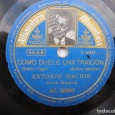 Discos de pizarra: ANTONIO MACHN / NAVIDAD / COMO UELE UNA TRAICION (ALHAMBRA AL 20085). Lote 204688977