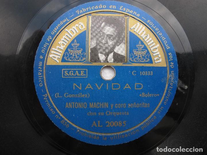 Discos de pizarra: ANTONIO MACHN / NAVIDAD / COMO UELE UNA TRAICION (ALHAMBRA AL 20085) - Foto 2 - 204688977