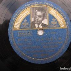 Discos de pizarra: ANTONIO MACHN / A LA BUENA DE DIOS / PIEL CANELA (ALHAMBRA AL 20042). Lote 204689401