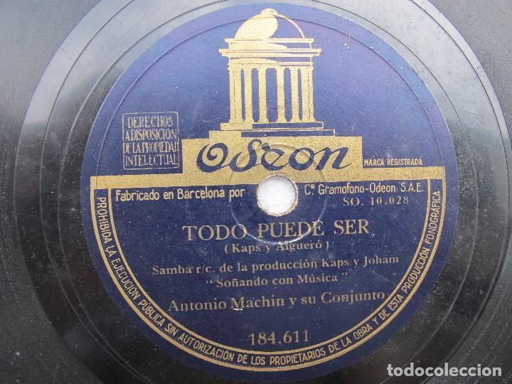 Discos de pizarra: ANTONIO MACHN / TODO PUEDE SER / MELODIA SENTIMENTAL (ODEON 184.611) - Foto 2 - 204690036