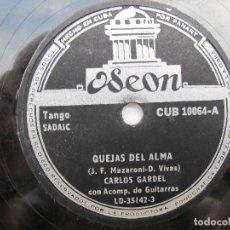Discos de pizarra: CARLOS GARDEL / PIEDAD / QUEJAS DEL ALMA (ODEON LD-35142). Lote 204690480